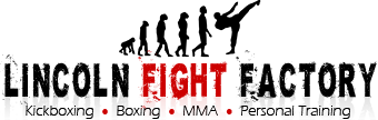 Lincoln Fight Factory - Kickboxing - MMA - Boxing